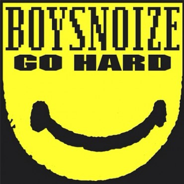 Boys Noize – Go Hard