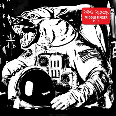 Dog Blood – Middle Finger Pt. 2 EP