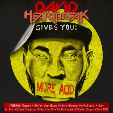 David Heartbreak Gives You More Acid