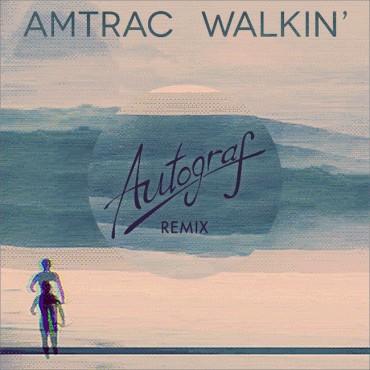 Premiere: Amtrac – Walkin' (Autograf Remix)