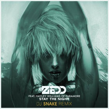 Zedd – Stay The Night Feat. Hayley Williams (Dj Snake Remix)