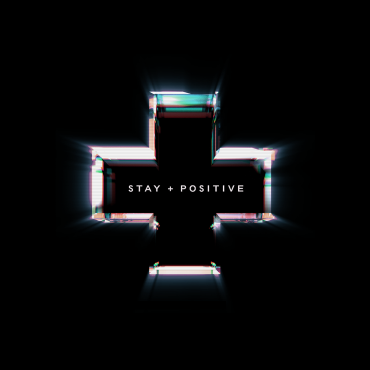 Stay Positive – Shill/Cerebral Bore