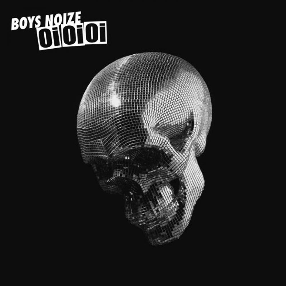 Boys Noize Oi Oi Oi