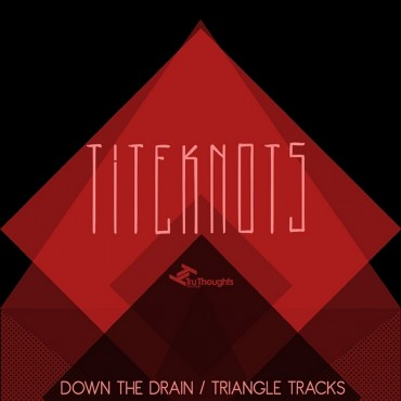 Titeknots – Down The Drain