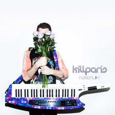 Kill Paris – Foreplay EP