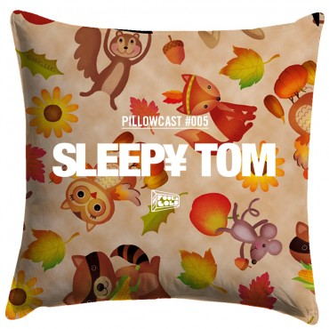 Sleepy Tom's PILLOWCAST #005 Will Keep You Up All Night