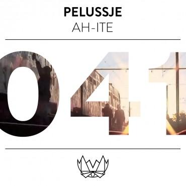 Pelussje – AH-ITE EP [NEST041]