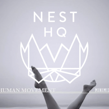 Nest HQ Guest Mix: Human Movement